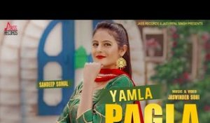 Yamla Pagla |  (Full HD ) | Sandeep Somal  | New Punjabi Songs 2018 | Latest Punjabi Songs 2018