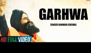 KANWAR GREWAL | OFFICIAL FULL SONG GARHWA | FULL HD 2013
