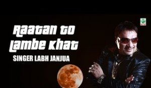 Labh Janjua | Raatan Toon Lambe Khat | (Audio Jukebox) | (Full Album) | Finetone
