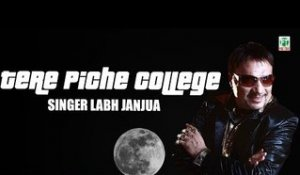 Tere Piche College | Labh Janjua | (Full Audio Song) | Old Hit Punjabi Songs | Finetone