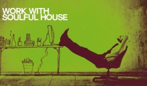 va - Let's Work With Soulful House Music - Relaxing Sound