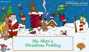 Kidzone - My Mum's Christmas Pudding