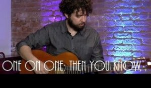 ONE ON ONE: Declan O'Rourke - Then You Know September 27th, 2016 New York City