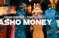 Foreign Vision Trap - Fasho Money