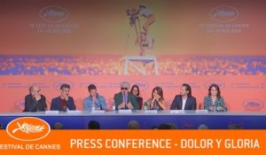 DOLOR Y GLORIA - Press Conference  - Cannes 2019 - EV