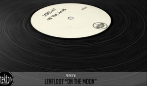 Lenfloot - On The Moon (Original Mix) - Official Preview (Taken from Tektones #4)
