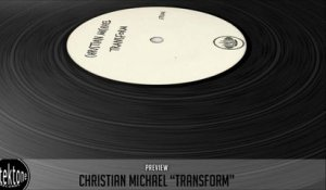 Christian Michael - Transform (Original Mix) - Official Preview (Taken from Tektones #4)