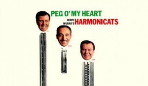 Jerry Murad's Harmonicats - Peg O  my Heart - Vintage Music Songs