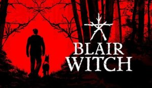 Blair Witch - Official Reveal Trailer E3 2019