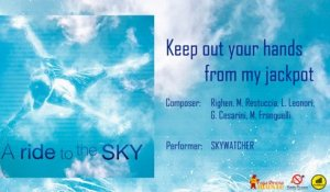Skywatcher - Keep out your hands from my jackpot