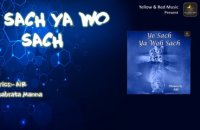 Ye Sach Ya Woh Sach - Album| AiR - Atman in Ravi | Yellow & Red Music