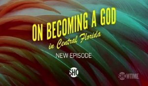 On Becoming a God in Central Florida - Promo 1x08
