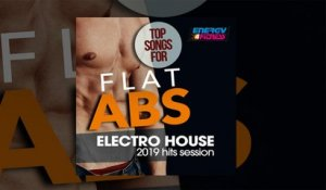 E4F - Top Songs For Flat ABS Electro House 2019 Hits Session - Fitness & Music 2019