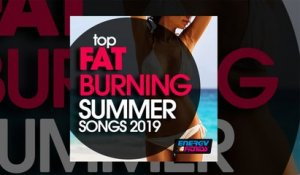 E4F - Top Fat Burning Summer Songs 2019 - Fitness & Music 2019
