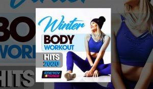 E4F - Winter Body Workout Hits 2020 - Fitness & Music 2019