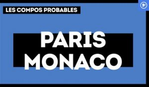 PSG - AS Monaco : les compositions probables