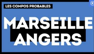 OM - Angers : les compositions probables