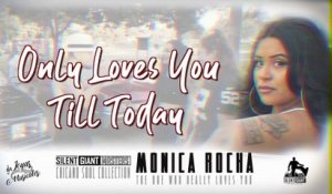 Monica Rocha - The One Who Really Loves You