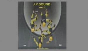 J.P.Sound - Make It