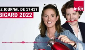 Bigard 2022 - Le Journal de 17h17