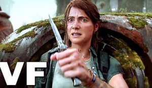 THE LAST OF US 2 Bande Annonce VF 4K Finale