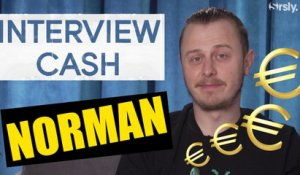 NORMAN : son interview CA$H pour True Story