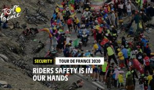 #TDF2020 - Riders safety is in our hands