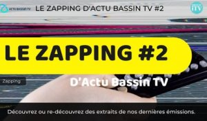 Le Zapping D'actu bassin TV #2