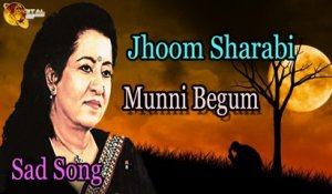 Jhoom Sharabi | Audio-Visual | Superhit | Munni Begum