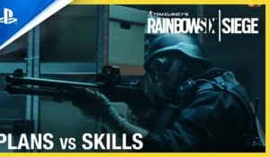 Rainbow Six Siege - Plans vs Skills Trailer | PS4, PS5