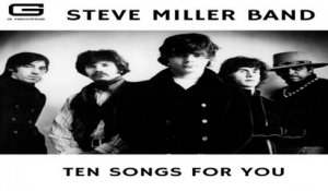Steve Miller Band - Motherless children