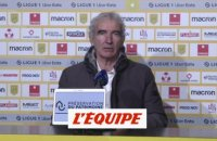 Domenech : « On a eu des bons moments » - Foot - L1 - Nantes
