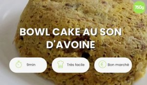 Bowl cake au son d'avoine