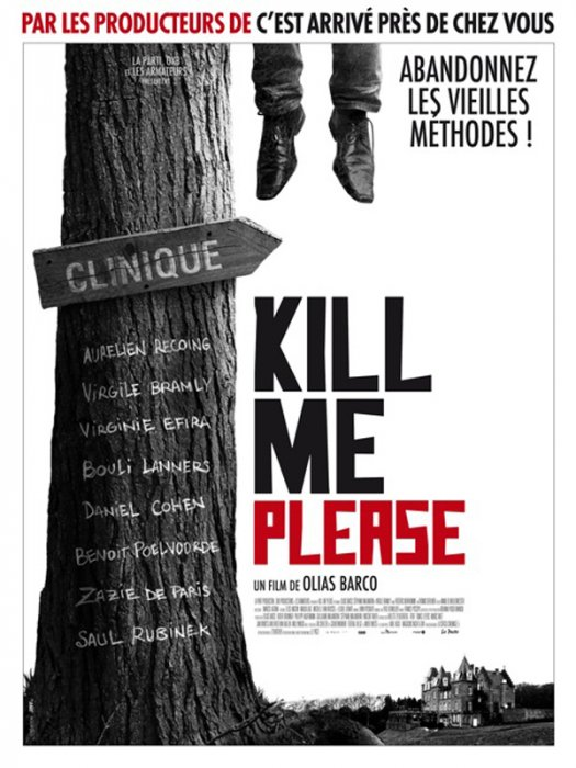 Kill Me Please : Affiche