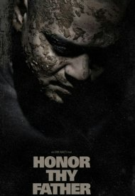 Affiche de Honor Thy Father