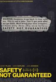 Affiche de Safety Not Guaranteed