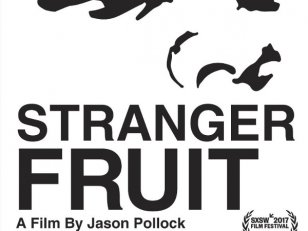 Stranger Fruit