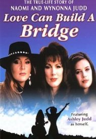 Affiche de Naomi & Wynonna: Love Can Build a Bridge