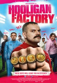 Affiche de The Hooligan Factory