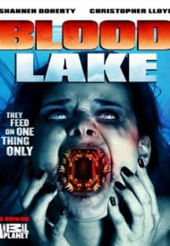 Affiche de Blood Lake: Attack of the Killer Lampreys