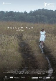 Affiche de Mellow Mud