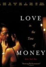 Affiche de Love in the Time of Money