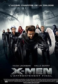 Affiche de X-Men l'affrontement final