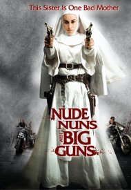 Affiche de Nude Nuns With Big Guns
