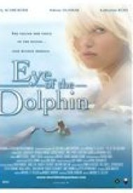 Affiche de Eye Of The Dolphin