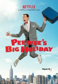 Affiche de Pee-wee's Big Holiday