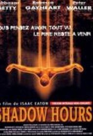 Affiche de Shadow hours