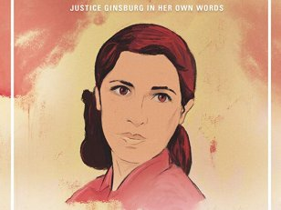 Ruth - Justice Ginsburg in Her Own Words