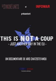 Affiche de This is not a coup - Just another day in the EU