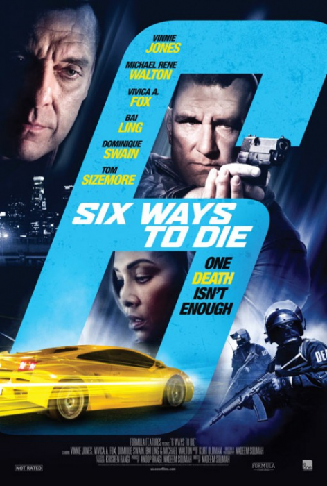 6 Ways to Die : Affiche